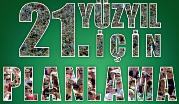 21. Yüzyılda Türkiye ve Dünya Strateji ve Öngörüleri