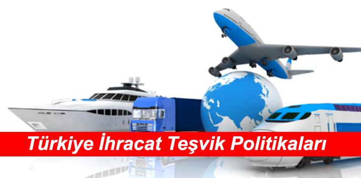 2016 Yılı Türkiye İhracat Teşvik ve Devlet Yardımları Politikası