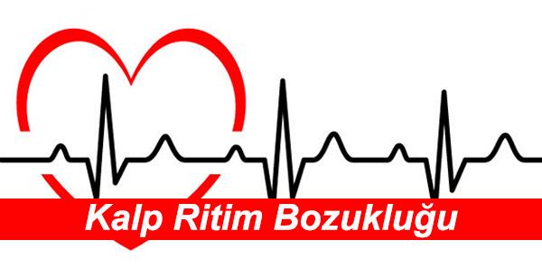 Kalp Ritim (Aritmi) Bozukluğu Tehlikesi Tedavisi Sebepleri