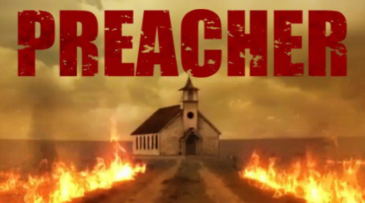 Preacher Dizisi Konusu, Yorumları, Türü ve Yeni Sezon Bilgileri…