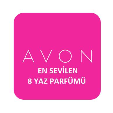Avon En Sevilen 8 Parfümü Ve Özellikleri