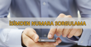 İsimden Numara Bulma Sorgulama (Turkcell-Vodafone- Avea-Türk Telekom)