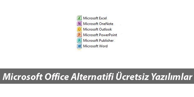 Microsoft Office(Word Excel) Alternatifi Ücretsiz Office Yazılımları Listesi
