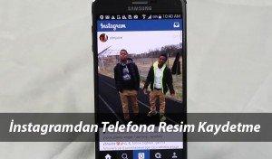 Basit Yöntemler İle Instagram Fotoğraflarını Telefona Kaydetme Nasıl Yapılır?