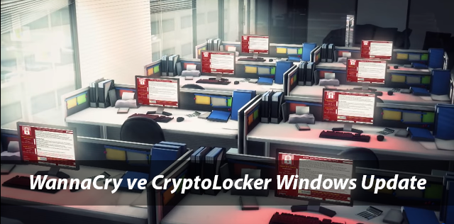 Windows Xp, Vista, 7,8,10 WannaCry ve CryptoLocker Update(Patch)