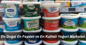 En Doğal Yoğurt Markası Hangisi? En İyi Pastorize Yoğurtlar
