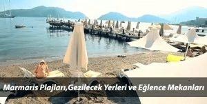 Marmaris Plajları, Marmariste Nereleri Gezmeli ,Otel Fiyatları ve Eğlence Mekanları