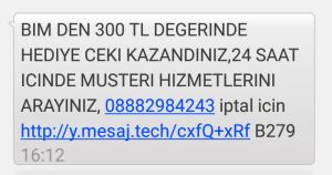 Bim 300 TL Hediye Çeki Kazandınız Mesajı (EFM'den Gelen SMS)