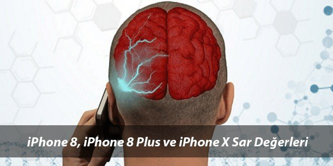 iPhone 8, iPhone 8 Plus ve iPhone X Sar Değerleri
