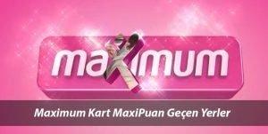 Maximum Kart Maxipuan Harcanan Yerler, Marketler, Akaryakıt ve Alışveriş Siteleri