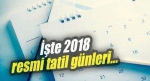 2018 Resmi Tatil Günleri ve Birleşme İhtimali Olan Bayram Tatilleri
