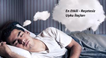 En İyi Uyku İlacları (Hapları) Reçetesiz ve En Yaygın Kullanılanlar